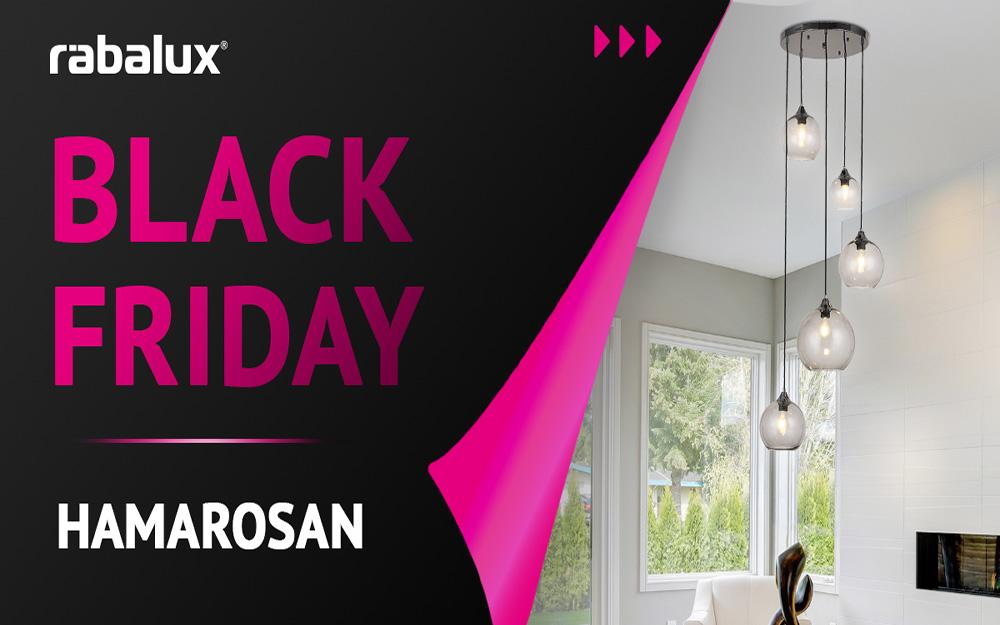 Rábalux - Akciós lámpák - Black Friday - Hamarosan